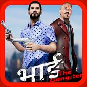 Bhai The Gangster Version  APK Download